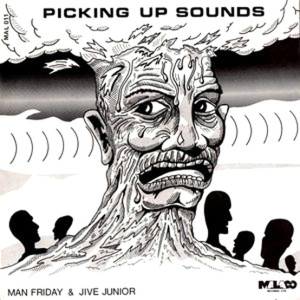 Man-Friday-Picking-up-sounds