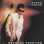 Roger-Taylor-Strange-Frontiersingle
